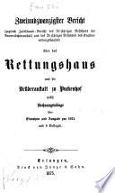 Bericht über das Rettungshaus und die Brüderanstalt zu Puckenhof bei Erlangen