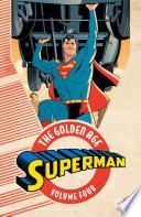 Superman The Golden Age Vol 4