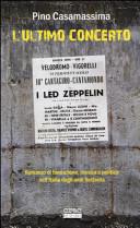 L ultimo concerto  Romanzo di formazione  musica e politica nell Italia degli anni Settanta