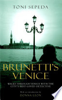 Brunetti's Venice Friend Who Will Guide Them Through The Narrow