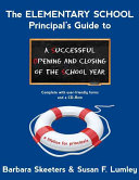 The Elementary School Principal S Guide To A Successful Opening And Closing Of The School Year