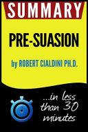 Summary Of Pre Suasion