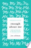 Enough about Me Book PDF