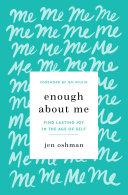Enough about Me Book