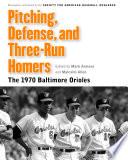 Pitching  Defense  and Three Run Homers