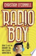 Radio Boy  Radio Boy  Book 1