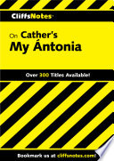 CliffsNotes on Cather s My   ntonia