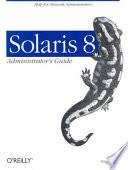 Solaris 8 Administrator s Guide