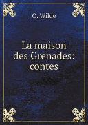 La maison des Grenades: contes Book