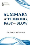 Summary Of Thinking Fast And Slow By Daniel Kahneman