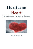 Hurricane Heart: Being an Angel in the Wake of Hardships