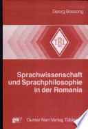 Sprachwissenschaft und Sprachphilosophie in der Romania