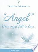 download ebook angel - even angel fall in love pdf epub