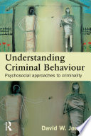 Understanding Criminal Behaviour