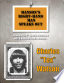 Manson s Right Hand Man Speaks Out