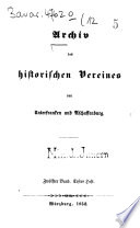 Archiv des Historischen Vereines von Unterfranken und Aschaffenburg