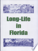 Long Life In Florida