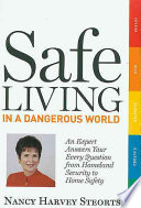 Safe Living in a Dangerous World