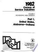 1982 Census of Service Industries: Geographic area statistics. pt. 1. United States, Alabama