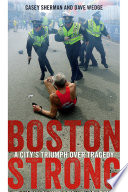 Boston Strong The Definitive Inside Look At