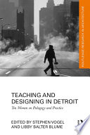 Teaching And Designing In Detroit
