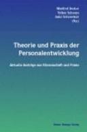 Theorie und Praxis der Personalentwicklung