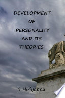 Ebook Development of Personality and Its Theories Epub B. Hiriyappa Apps Read Mobile