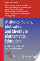 Attitudes  Beliefs  Motivation and Identity in Mathematics Education