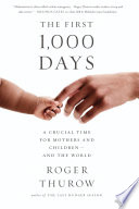The First 1 000 Days