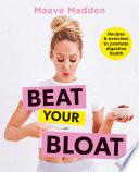 Beat Your Bloat