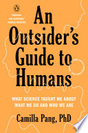 An Outsider s Guide to Humans Book PDF