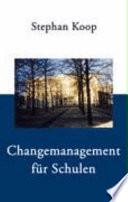 Changemanagement für Schulen