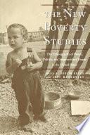 New Poverty Studies