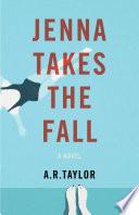 Jenna Takes The Fall Book PDF