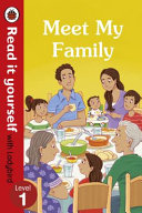 Meet My Family   Read It Yourself with Ladybird Level 1