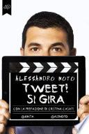 Tweet  Si gira