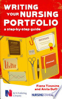 Writing Your Nursing Portfolio  A Step By Step Guide