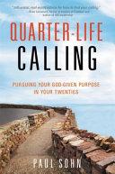 Quarter Life Calling
