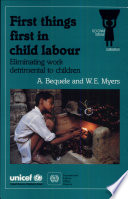 First Things First In Child Labour book