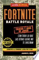 Fortnite Battle Royale  Trucos y gu  a de juego