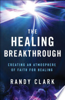 The Healing Breakthrough Ministry Foremost Healing Expert And