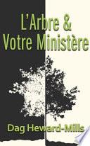 illustration du livre L'arbre Et Votre Ministère