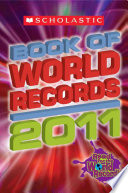 Scholastic Book of World Records 2011