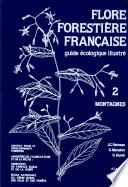 Flore forestière française: Montagnes