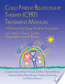 Child Parent Relationship Therapy  CPRT  Treatment Manual Book PDF