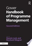 Gower Handbook Of Programme Management : published, programme management has been...