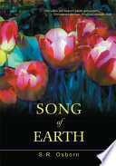 Song Of Earth : manifests on the ephemeral terrestrial scene as an...