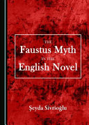 The Faustus Myth in the English Novel