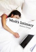 Work s Intimacy