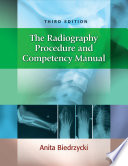The Radiography Procedure and Competency Manual